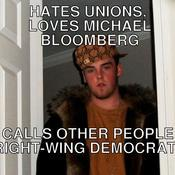 Hates unions loves michael bloomberg calls other people right wing democrats a80e39