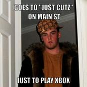 Goes to just cutz on main st just to play xbox 977abd
