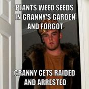 Plants weed seeds in granny s garden and forgot granny gets raided and arrested b478bf