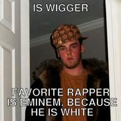 Is wigger favorite rapper is eminem because he is white 2cfad4