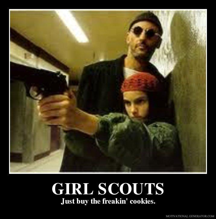 Girl scouts just buy the freakin cookies 1faf46
