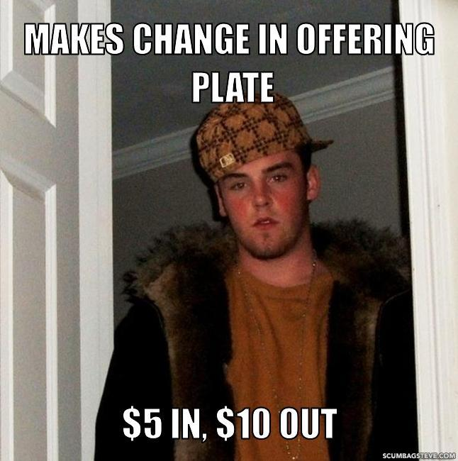 Makes change in offering plate 5 in 10 out 096abd