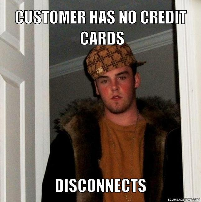 Customer has no credit cards disconnects 78fc5f
