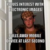 Piques interest with electronic images pulls away mobile device at last second bdb223