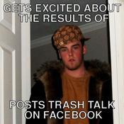 Gets excited about the results of posts trash talk on facebook 685db6