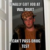 Finally got job at wal mart can t pass drug test cae783
