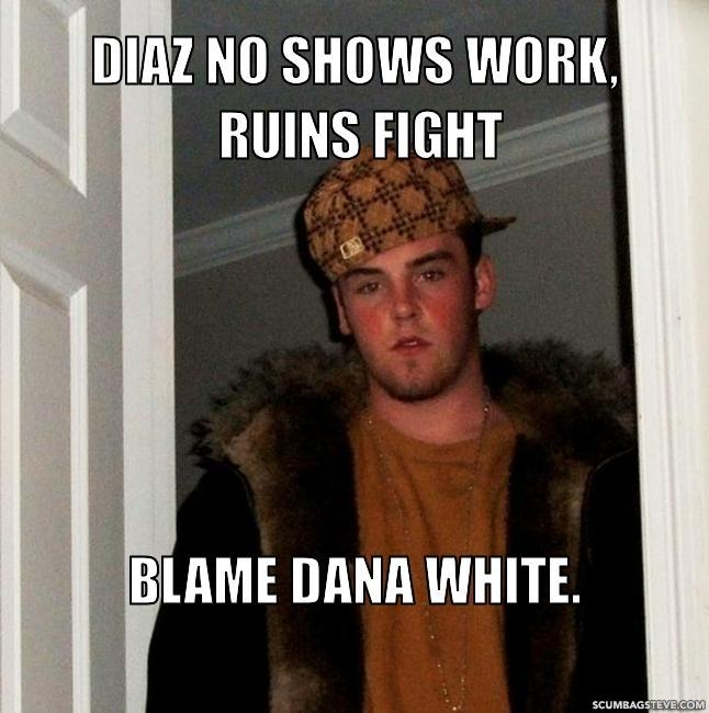 Diaz no shows work ruins fight blame dana white 501664