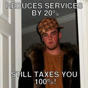 Reduces services by 20 still taxes you 100 cf3f24