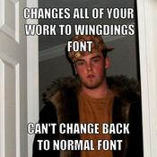 Changes all of your work to wingdings font can t change back to normal font feb80b