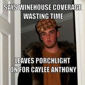 Says winehouse coverage wasting time leaves porchlight on for caylee anthony 443ee4