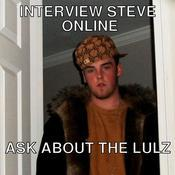 Interview steve online ask about the lulz f95ed2