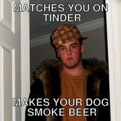 Matches you on tinder makes your dog smoke beer d6368c