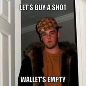 Let s buy a shot wallet s empty