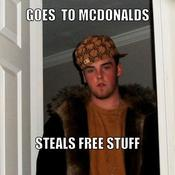 Goes to mcdonalds steals free stuff 89ae6f