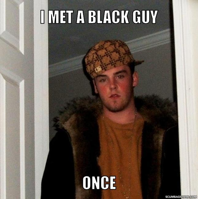I met a black guy once 39fa98