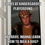 Comes at kindergarden playground hey bros wanna learn how to milk a dog 5c0bc6