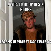 Needs to be up in six hours learns alphabet backwards 3e4ac4