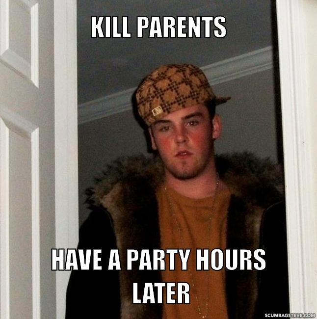 Kill parents have a party hours later fe6780