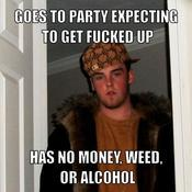 Goes to party expecting to get fucked up has no money weed or alcohol ab4690