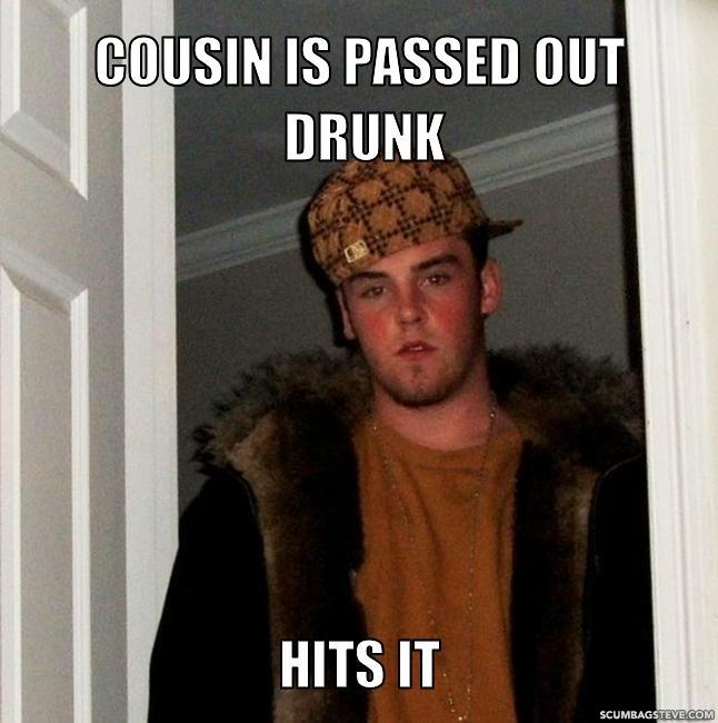 Cousin is passed out drunk hits it aa5884