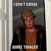 I don t smoke bums thinger 2b6b4a