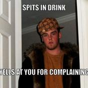 Spits in drink yells at you for complaining 3d21ee