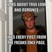 Talks about true love and romance likes every post from the freaks only page f712c1