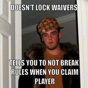 Doesn t lock waivers tells you to not break rules when you claim player e56e7f