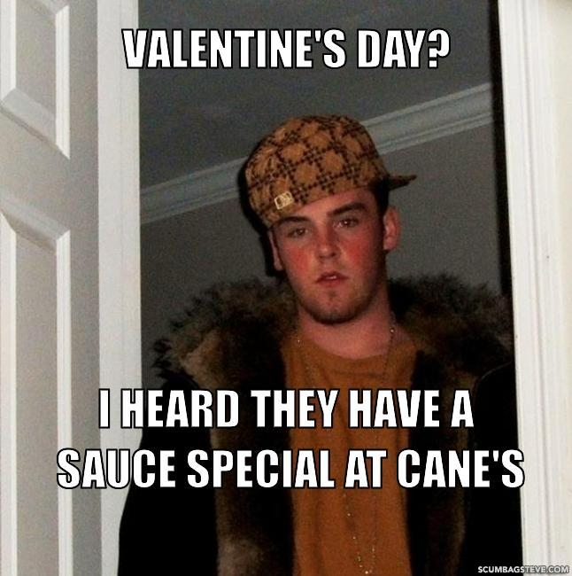 Valentine s day i heard they have a sauce special at cane s 412623