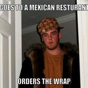 Goes to a mexican resturant orders the wrap f2103f