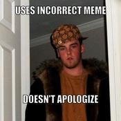 Uses incorrect meme doesn t apologize d0b0f3