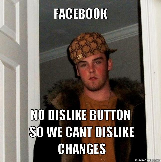Facebook no dislike button so we cant dislike changes f9b1ae