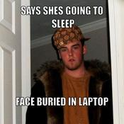 Says shes going to sleep face buried in laptop 428f00