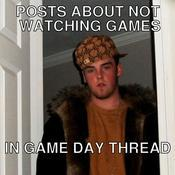 Posts about not watching games in game day thread 70084f