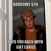 Borrows 20 pays you back with gift cards 8960e5