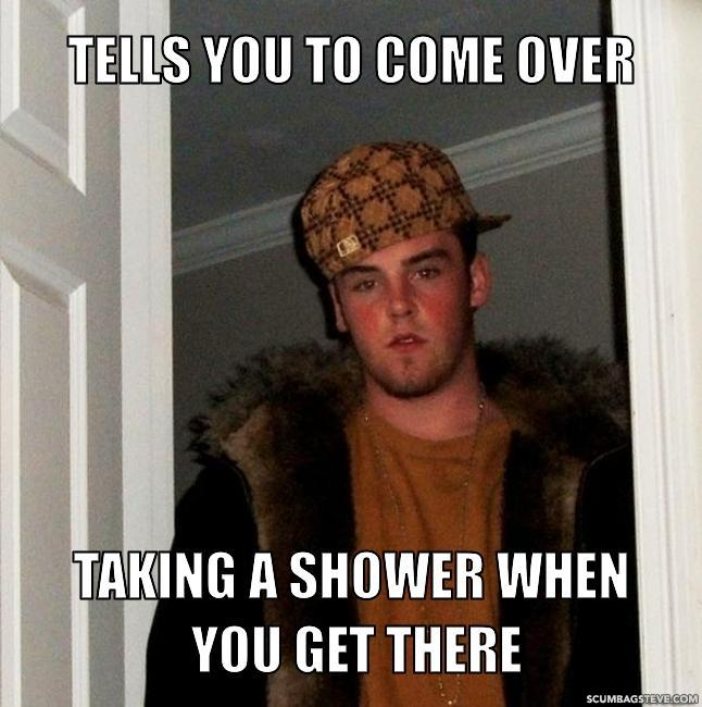 Tells you to come over taking a shower when you get there 4aee5d