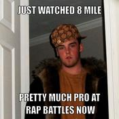 Just watched 8 mile pretty much pro at rap battles now