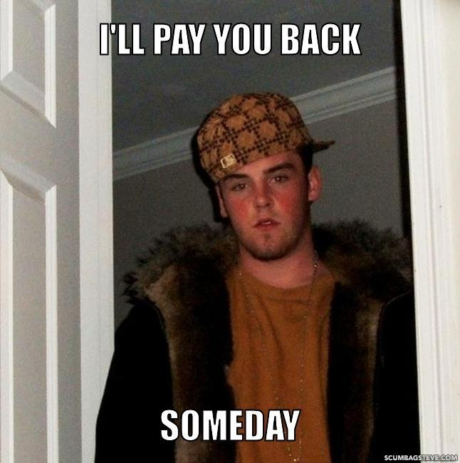I ll pay you back someday 9761f2