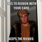 Goes to redbox with your card keeps the movies d1720e