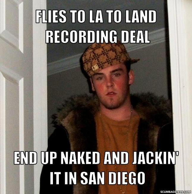 Flies to la to land recording deal end up naked and jackin it in san diego e276f6