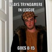 Plays tryndamere in league goes 0 15 37787f