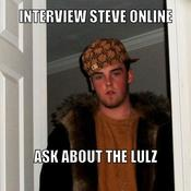 Interview steve online ask about the lulz 98b4f4