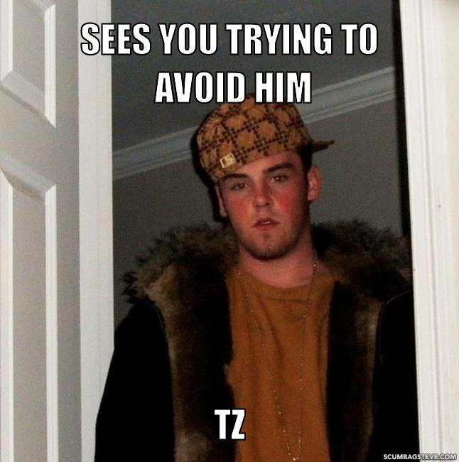 Sees you trying to avoid him tz 3f57d2