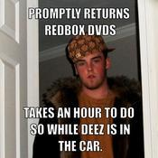 Promptly returns redbox dvds takes an hour to do so while deez is in the car f38b07