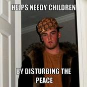 Helps needy children by disturbing the peace 7f498f