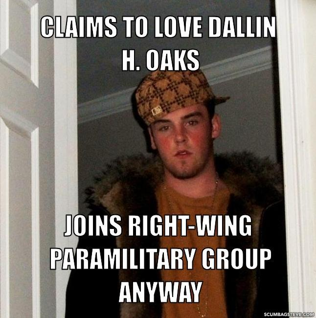 Claims to love dallin h oaks joins right wing paramilitary group anyway 06411b