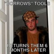 Borrows tools returns them 6 months later cf1cce