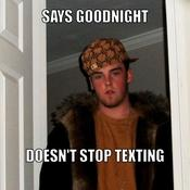 Says goodnight doesn t stop texting 82c0f9
