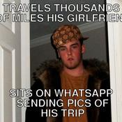 Travels thousands of miles his girlfriend sits on whatsapp sending pics of his trip 3de2f7