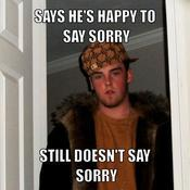 Says he s happy to say sorry still doesn t say sorry 1e88f0